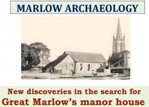 Marlow Archaeology Talk Marlow 39 S Manor House My Marlow
