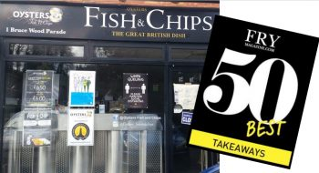 Oysters named one of UK's 50 Best Fish & Chip Takeaways