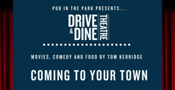 """Drive & Dine Theatre"" from Tom Kerridge and the Pub in The Park team"